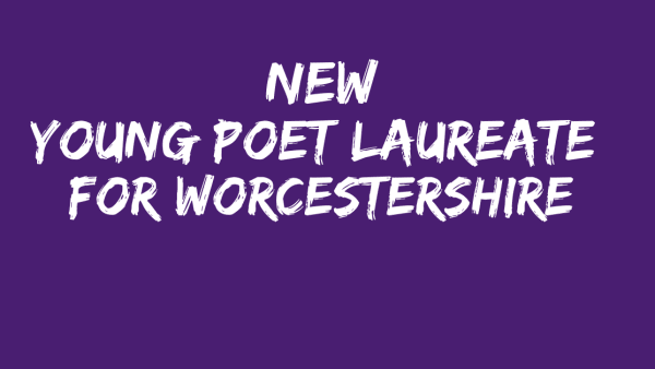 New Young Poet Laureate for Worcestershire